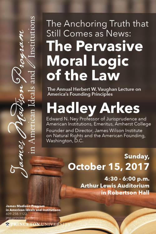 Hadley Arkes lecture poster