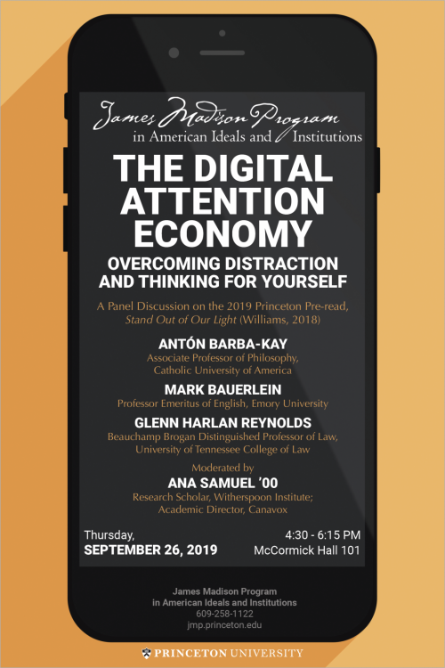 "Poster for the Event ""The Digital Attention Economy: Overcoming Distraction and Thinking for Yourself"""