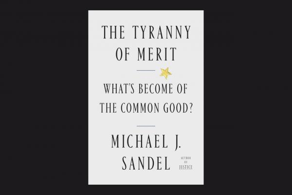 "Cover of Michael Sandel's new book ""The Tyranny of Merit"""